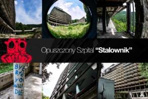 Opuszczony Szpital Stalownik