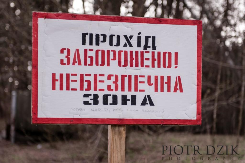 Piotr Dzik Fotografia Zona Strefa wykluczenia
