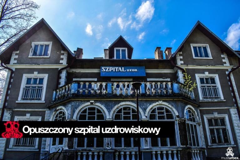 urbex opuszczone sanatorium szpital uzdrowiskowy