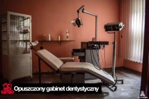 Opuszczony gabinet dentystyczny