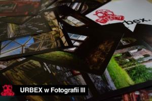 URBEX w Fotografii III