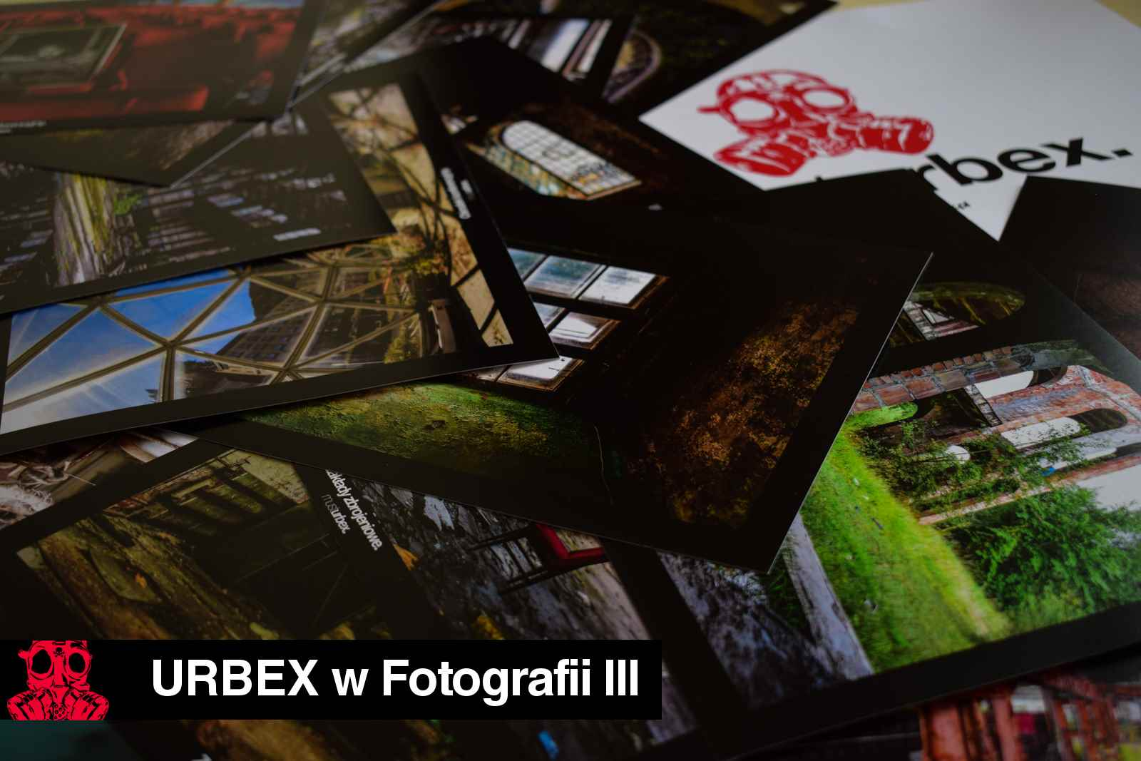 URBEX w Fotografii III URBEX wystawa URBEX FOTO URBEX photo